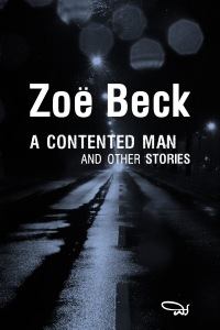 Zoe Beck_Acontented Man_Weyward Sisters Publishing_2016